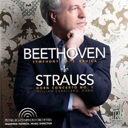 Beethoven & Strauss Symphony No. 3 Horn Concerto No. 1 Manfred Honeck Reference Recordings Hybrid Multi-Channel & Stereo SACD