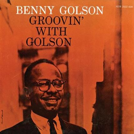 Benny Golson Groovin' With Golson Numbered Limited Edition Analogue Productions 200g LP (Stereo)
