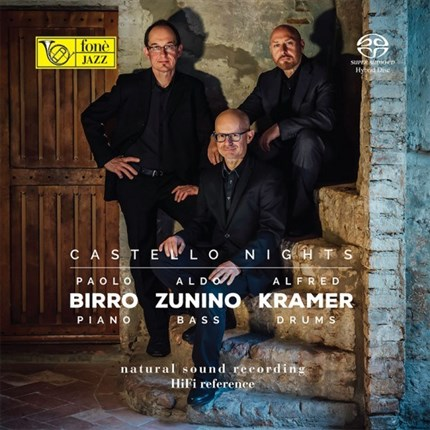 CASTELLO NIGHT - BIRRO, ZUNINO, KRAMER (SACD) FONE RECORDS