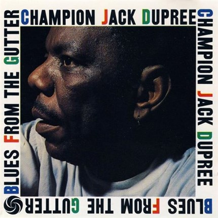 Champion Jack Dupree Blues From the Gutter Pure Pleasure180g LP
