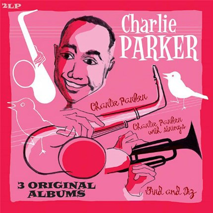 Charlie Parker 3 Original Albums  Bird and Diz  Charlie Parker  Charlie Parker with Strings  VINYL PASSION