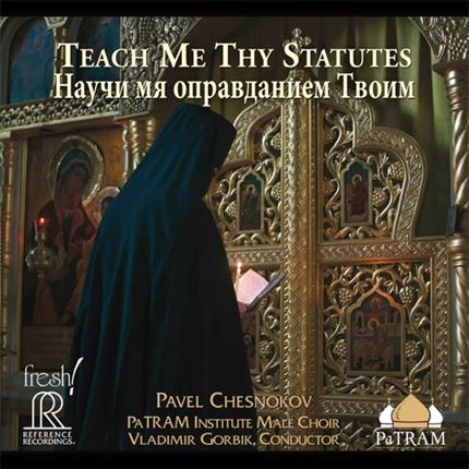 Chesnokov Teach Me Thy Statutes Reference Recordings Stereo SACD