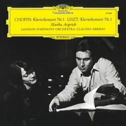 Frédéric Copin: Concerto for Piano and Orchestra No. 1 / Franz Liszt: Concerto for Piano and Orchestra No. 1 - Martha Argerich and the London Symphony Orchestra conducted by Claudio Abbado DEUTSCHE GRAMMOPHON SPEAKERS CORNER