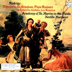 Rodrigo: Concierto de Aranjuez, Concierto Andaluz - Pepe Romero and the Academy of St. Martin-in-the-Fields conducted by Sir Neville Marriner PHILIPS