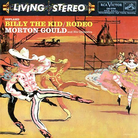 COPLAND Billy The Kid/Rodeo MORTON GOULD