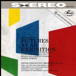 Modest Moussorgsky: Pictures At An Exhibition (orginal and orchestral version by Maurice Ravel), Two excerpts from Khovanshchina - Byron Janis / The Minneapolis Symphony Orchestra conducted by Antal Dorati MERCURY
