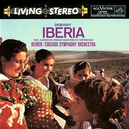 Debussy: Iberia; Ravel: Alborada del gracioso Chicago Symphony FRITZ REINER 200 gr ANALOGUE PRODUCTIONS