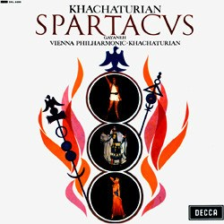 "Khachaturian: ""Spartacus"", ""Gayaneh"" - Vienna Philharmonic Orchestra conducted by Aram Khachaturian DECCA"