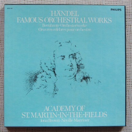Haendel Famous Orchestral Works Academy St. Martin-in-the-Fields  Neville Marriner/ Iona Brown PHILIPS
