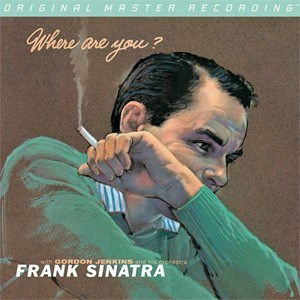 Frank Sinatra Where Are You?  Numbered Limited Edition  MOBILE FIDELITY 180g Mono LP