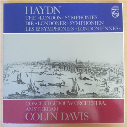 Haydn London Symphonies Concertgebouw Amsterdam Orchestra Colin Davis PHILIPS