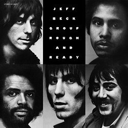 """Rough And Ready"" - Jeff Beck (g); Bob Tench (voc); Max Middelton (p); Clive Chaman (b); Cozy Powell (dr) EPIC SPEAKERS CORNER"