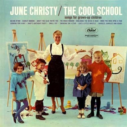 JUNE CHRISTY THE COOL SCHOOL: SONGS FOR GROWN-UP CHILDREN Pure Pleasure180g LP