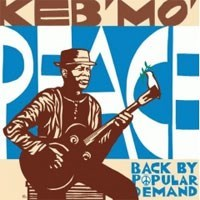 KEB MO PEACE...BACK BY POPULAR DEMAND Pure Pleasure 180g LP