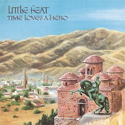 Little Feat Time Loves A Hero SPEAKERS CORNER LP