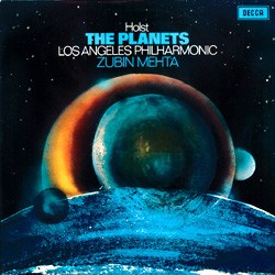 "Holst: ""The Planets"" (Suite)- Los Angeles Master Chorale, Los Angeles Philharmonic Orchestra conducted by Zubin Mehta DECCA"