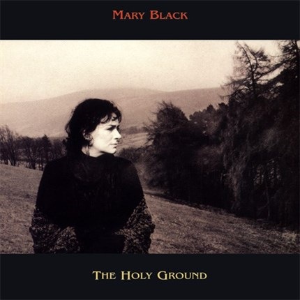 Mary Black The Holy Ground Pure Pleasure180g LP