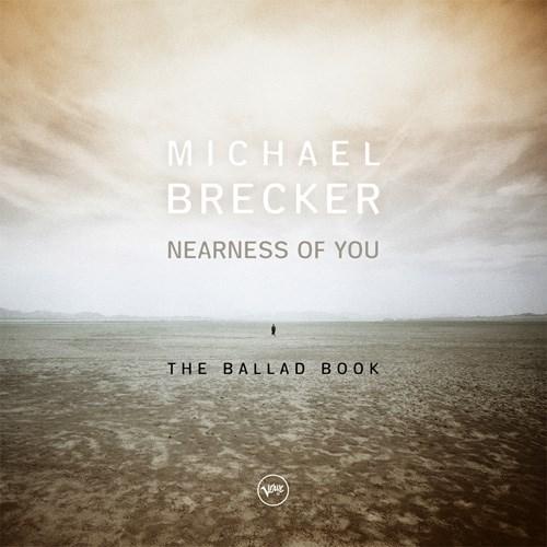 Resultado de imagen de michael brecker nearness of you the ballad book