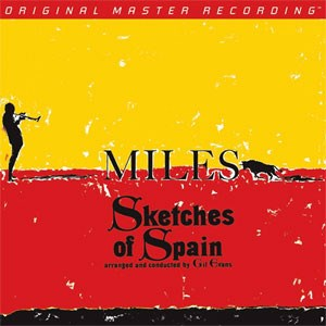 Miles Davis  Sketches Of Spain  Numbered Limited Edition  MOBILE FIDELITY 180g LP