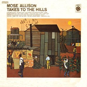 Mose Allison Takes To the Hills (V8-Ford Blues) Pure Pleasure180g LP