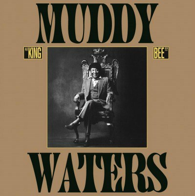 MUDDY WATERS KING BEE MUSIC ON VINYL