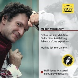 "Modest Mussorgsky: ""Pictures At An Exhibition"" - Markus Schirmer (p) TACET"