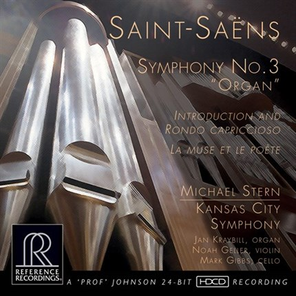 "Saint-Saens Symphony No. 3 ""Organ"" HDCD Kansas City Symphony  Michael Stern REFERENCE RECORDINGS"