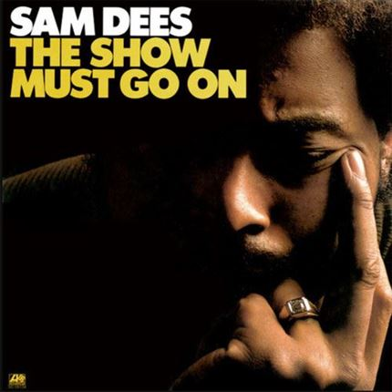 Sam Dees The Show Must Go On Pure Pleasure180g LP