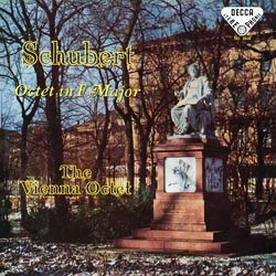 Franz Schubert: Octet in F major, D 803 - The Vienna Octet: Willi Boskovsky, Philip Matheis (v); Günther Breitenbach (va); Nikolaus Hübner (vc); Johann Krump (b); Alfred Boskovsky (cl); Josef Veleba (h); Rudolf Hanzl (bs) DECCA SPEAKERS CORNER