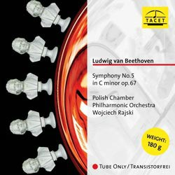 Ludwig van Beethoven: Symphony No. 5 in C minor op. 67 - The Polish Chamber Philharmonic Orchestra conducted by Wojciech Rajski TACET