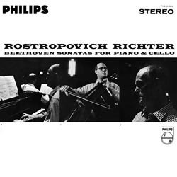 Beethoven: Sonatas for Piano and Violoncello Nos. 1-5 - Mstislav Rostropovich (vc) and Sviatoslav Richter (p) PHILIPS