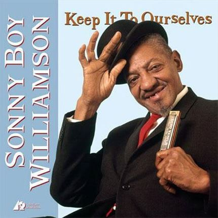 Sonny Boy Williamson Keep It To Ourselves Analogue Productions 200g 45rpm 2LP