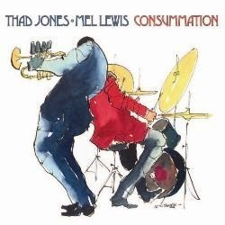 Thad Jones & Mel Lewis Orchestra    Consummation  Pure Pleasure 180 gr LP