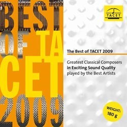 """The Best Of Tacet 2009""   Works by Felix Mendelssohn-Bartholdy, Franz Schubert, Ludwig van Beethoven, Johann Sebastian Bach, Antonin Dvorák, Camille Saint- Saens, Wolfgang Amadeus Mozart TACET"