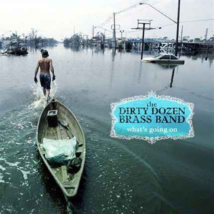 THE DIRTY DOZEN BRASS BAND WHAT'S GOING ON Pure Pleasure180g LP