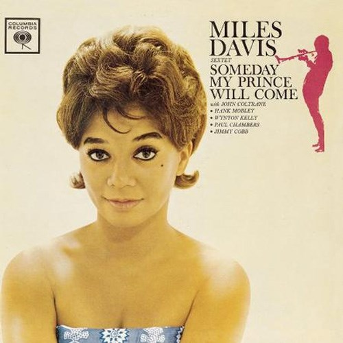 The Miles Davis Sextet Someday My Prince Will Come