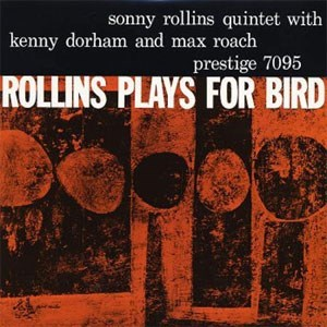 The Sonny Rollins Quintet Rollins Plays for Bird Analogue Productions 200g LP (Mono)