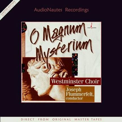 The Westminster Choir O Magnum Mysterium Audio Nautes Recordings 180g LP