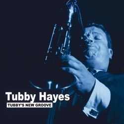 Tubby Hayes Tubby's New Groove Pure Pleasure 180 gr LP