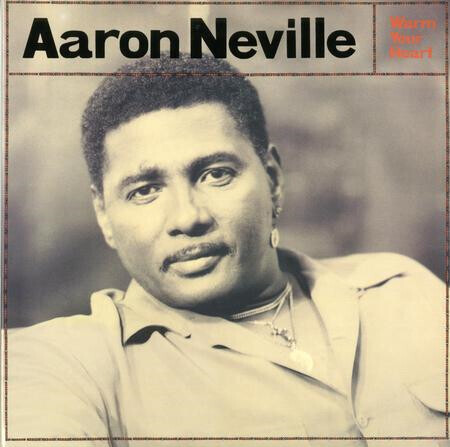 Aaron Neville Warm Your Heart 180g 45rpm
