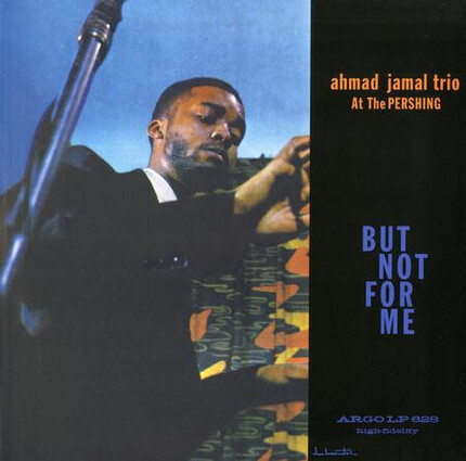 Ahmad Jamal Trio Ahmad Jamal At The Pershing: But Not For Me Analogue Productions 200g LP (Mono)