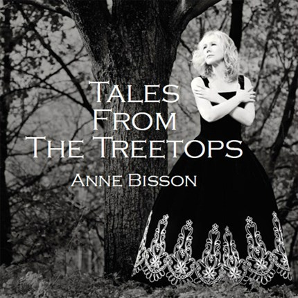 Anne Bisson Tales From The Treetops 180g LP CAMILIO RECORDS