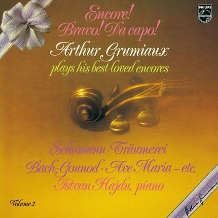 Arthur Grumiaux Encore! Bravo! Da Capo! Arthur Grumiaux plays his best loved encores Vol. 2 ANALOGPHONIC 180 gr LP