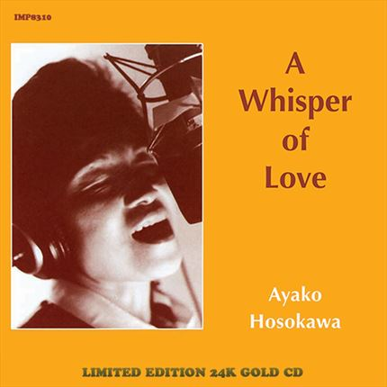 Ayako Hosokawa A Whisper Of Love Impex Records Gold CD