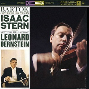 Béla Bartók: Concerto for Violin and Orchestra No. 2 - Isaac Stern and the New York Philharmonic Orchestra conducted by Leonard Bernstein COLUMBIA SPEAKERS CORNER