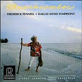 Beachcomber, Frederick Fennell Dallas Wind Symphony REFERENCE RECORDINGS