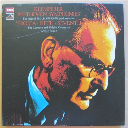 Beethoven Symphonies 3, 5 & 7 Overtures Leonora & Fidelio Grosse Fugue Philharmonia Orchestra Otto Klemperer. EMI