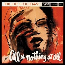 Billie Holiday All Or Nothing At All ANALOGUE PRODUCTIONS Numbered Limited Edition 200g 45rpm 2LP (Mono)