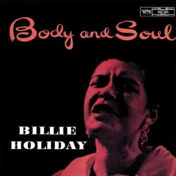 Billie Holiday Body And Soul ANALOGUE PRODUCTIONS Numbered Limited Edition 200g 45rpm 2LP (Mono)