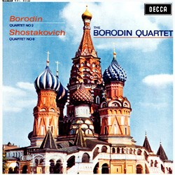 Borodin: String Quartet No. 2 / Shostakovich: String Quartet No. 8 - Borodin Quartet DECCA SPEAKERS CORNER